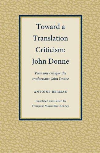 9781606350096: Toward A Translation Criticism: John Donne (Translation Studies)