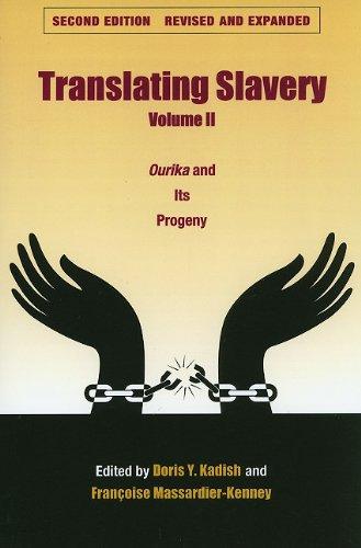 9781606350201: Translating Slavery, Volume 2: Ourika and Its Progeny (Translation Studies)