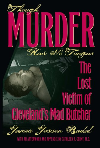 Though Murder Has No Tongue: The Lost: James Jessen Badal