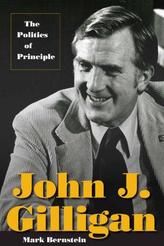 John J. Gilligan: The Politics of Principle: Mark Bernstein