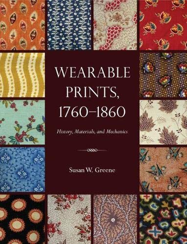 9781606351246: Wearable Prints, 1760-1860: History, Materials, and Mechanics