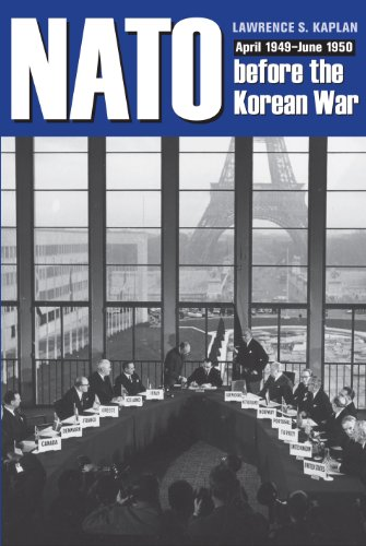 9781606351697: NATO before the Korean War: April 1949 - June 1950 (New Studies in U.S. Foreign Relations)