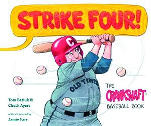 9781606351925: Strike Four!: The Crankshaft Baseball Book (Black Squirrel Booksy)