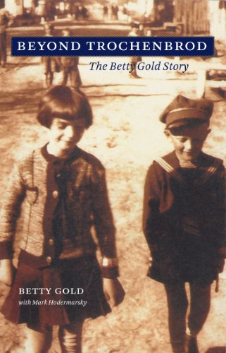 9781606351994: Beyond Trochenbrod: The Betty Gold Story