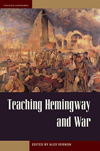 Teaching Hemingway and War [Paperback]: Vernon, Alex (ed. )