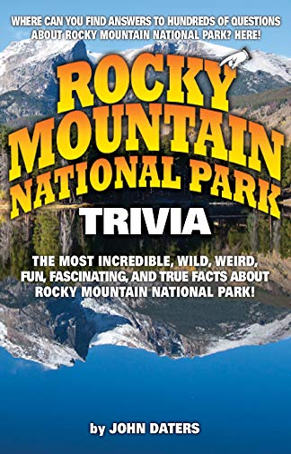 Rocky Mountain National Park Trivia: John Daters