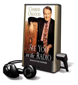 See You on the Radio - on Playaway (1606400231) by Charles Osgood