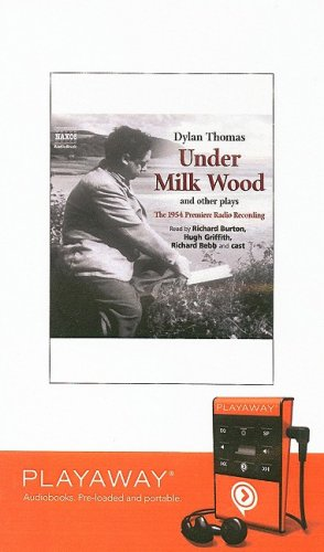 Under Milk Wood: And Other Plays [With Earphones] (Playaway Young Adult) (1606405381) by Dylan Thomas