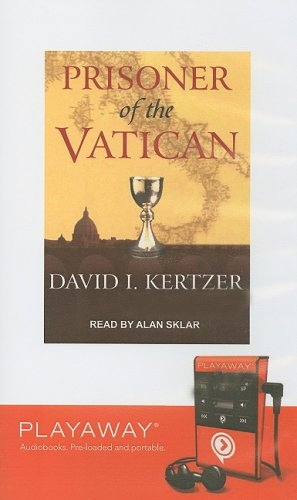 Prisoner of the Vatican [With Earbuds] (Playaway Adult Nonfiction) (1606405624) by Kertzer, David I.