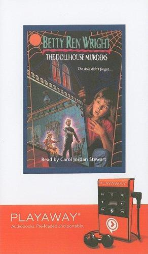 9781606406373: The Dollhouse Murders (Playaway Children)