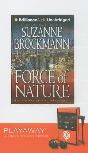 Force of Nature [With Headphones] (Playaway Adult Fiction) (160640802X) by Suzanne Brockmann