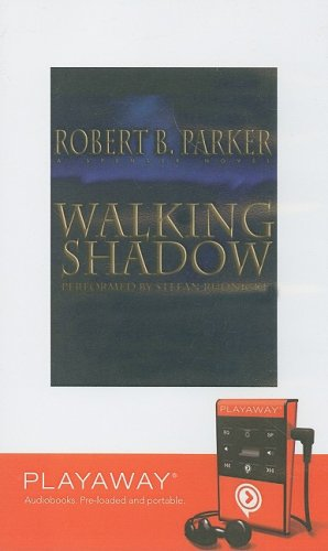 Walking Shadow (Playaway Adult Fiction) (1606408437) by Robert B Parker