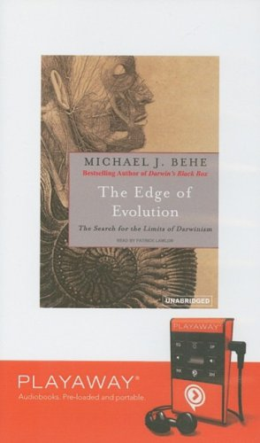 The Edge of Evolution: The Search for the Limits of Darwinism [With Headphones] (Playaway Adult Nonfiction) (1606409964) by Michael J. Behe
