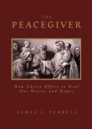 9781606410172: Peacegiver: How Christ Offers to Heal Our Hearts and Homes