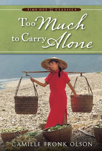 Too Much to Carry Alone: Camille Fronk Olson