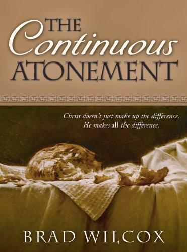9781606410370: The Continuous Atonement