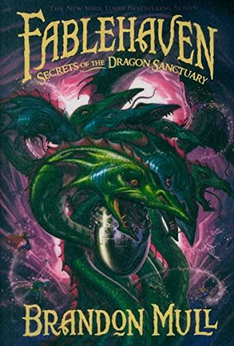 Fablehaven: Secrets of the Dragon Sanctuary: Brandon Mull