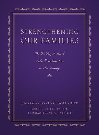 9781606410585: Strengthening Our Families - An In-Depth Look At the Proclamation on the Family