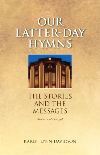 9781606410684: Our Latter-day Hymns: The Stories and the Messages (rev. ed)