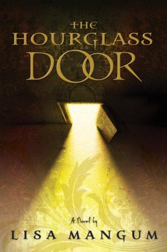 The Hourglass Door (Hourglass Door Trilogy): Lisa Mangum