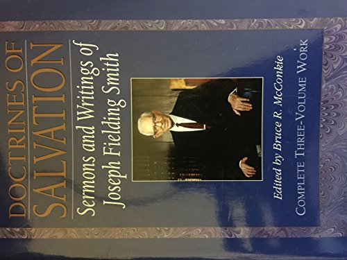 9781606411261: Doctrines of Salvation, Sermons and Writings of Joseph Fielding Smith (3 Volumes in 1)