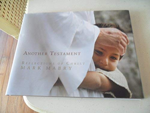 9781606411483: Another Testament: Reflections of Christ