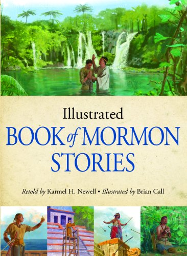 9781606411568: Illustrated Book of Mormon Stories