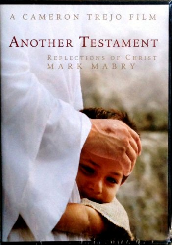 Another Testament: Reflections of Christ: Mark Mabry (Writer)