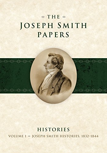 The Joseph Smith Papers: Histories 1832-1844