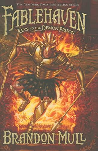 Fablehaven, Book 5:Keys to the Demon Prison: Brandon Mull