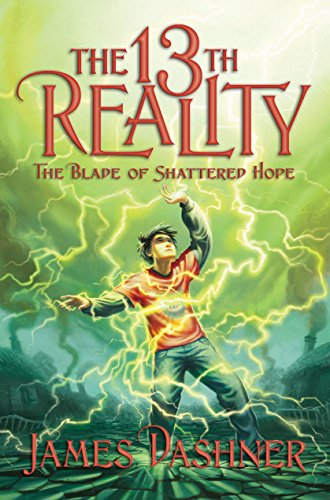 9781606412398: The Blade of Shattered Hope (The 13th Reality)