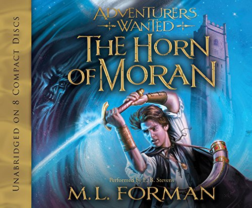 9781606412558: Adventurers Wanted, Book Two: The Horn of Moran