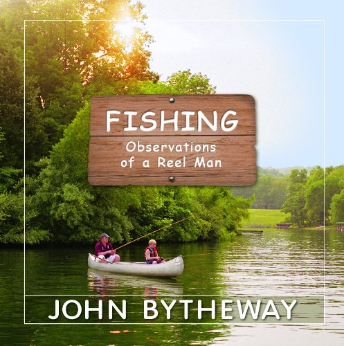 9781606416341: Fishing: Observations of a Reel Man