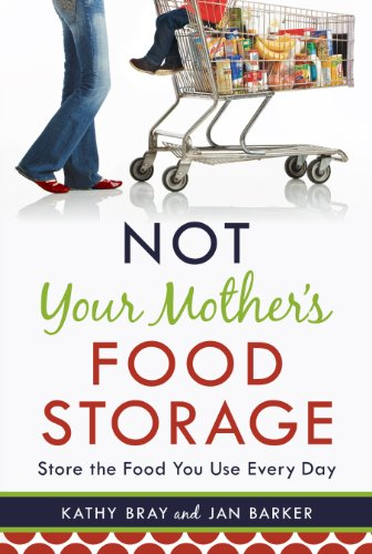 9781606416662: Not Your Mother's Food Storage