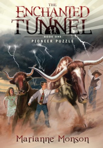 The Enchanted Tunnel, Book 1: Pioneer Puzzle: Marianne Monson