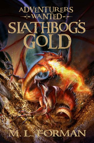 9781606416815: Adventurers Wanted, Book One: Slathbog's Gold
