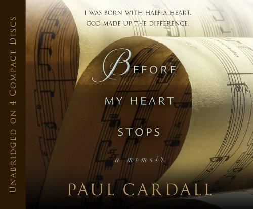 9781606419281: Before My Heart Stops: A Memoir