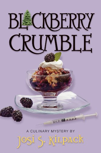 Blackberry Crumble (Culinary Mysteries (Deseret Book)): Kilpack, Josi S.