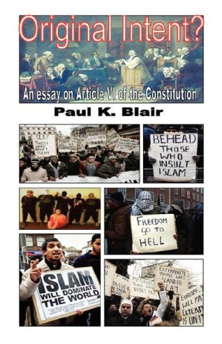 Original Intent? A Essay on Article VI of the Constitution: Blair, Paul K.