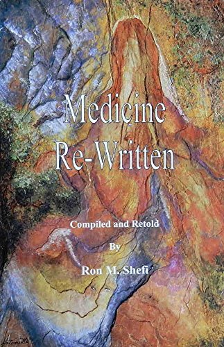 Medicine Re-Written, 2nd ed.: Shefi, Ron M.