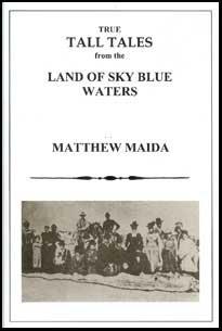 True Tall Tales From the Land of: Matthw Maida
