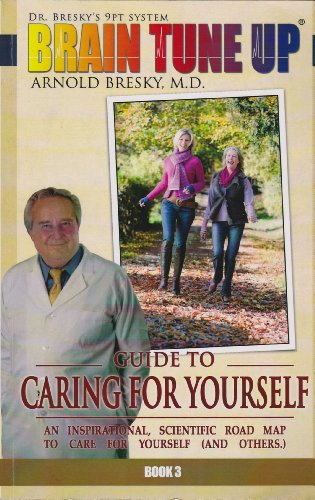 Guide to Caring for Yourself (Dr. Breskys: M.D. Arnold Bresky