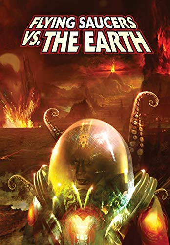 9781606435670: Ray Harryhausen Presents: Flying Saucers Vs. The Earth