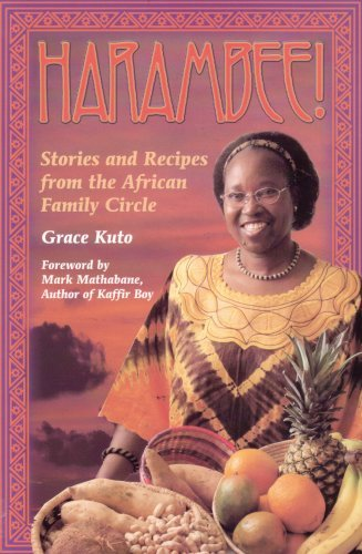Harambee! (Stories and Recipes from the African Family Circle): Grace Kuto