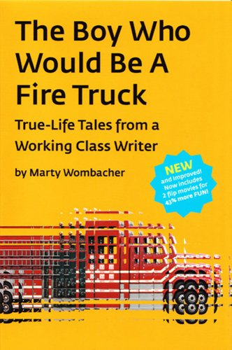9781606436462: The Boy Who Would Be A Fire Truck