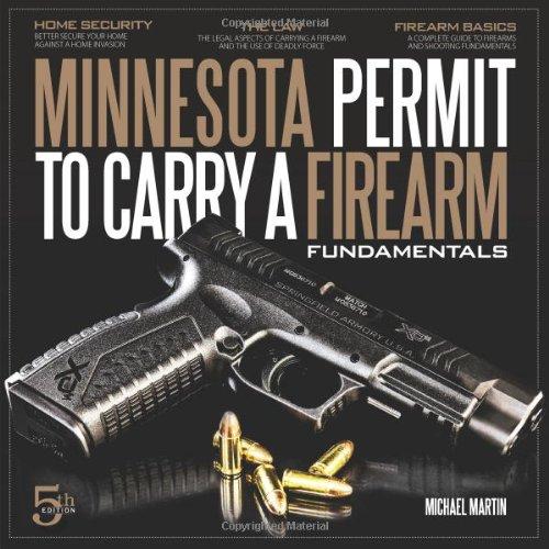9781606438091: Minnesota Permit to Carry a Firearm Fundamentals, 5th Edition