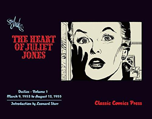 Stan Drake's The Heart of Juliet Jones Volume 1: Stan Drake & Elliot Caplan