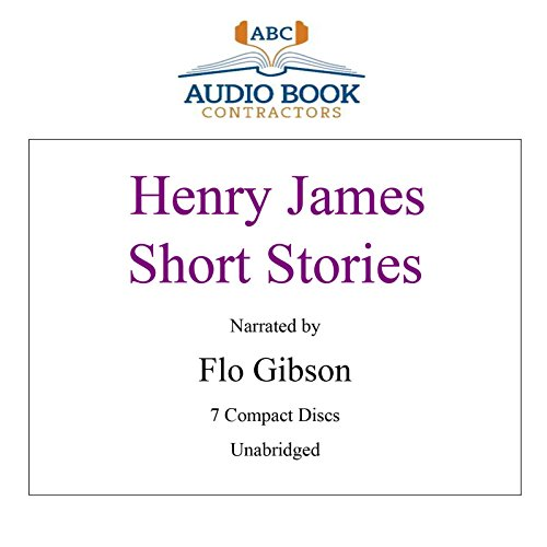 Henry James Short Stories (Classic Books on CD Collection) [UNABRIDGED] (Classics on CD) (9781606460955) by Henry James; Flo Gibson (Narrator)