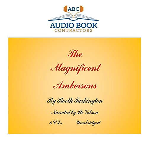 9781606461358: The Magnificent Ambersons (Classic Books on CD Collection) [UNABRIDGED]