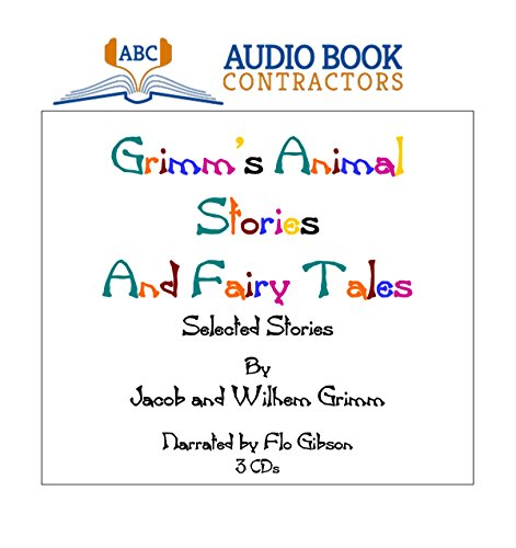 Grimm's Animal Stories and Fairy Tales (Classic: Jacob Grimm; Wilhelm